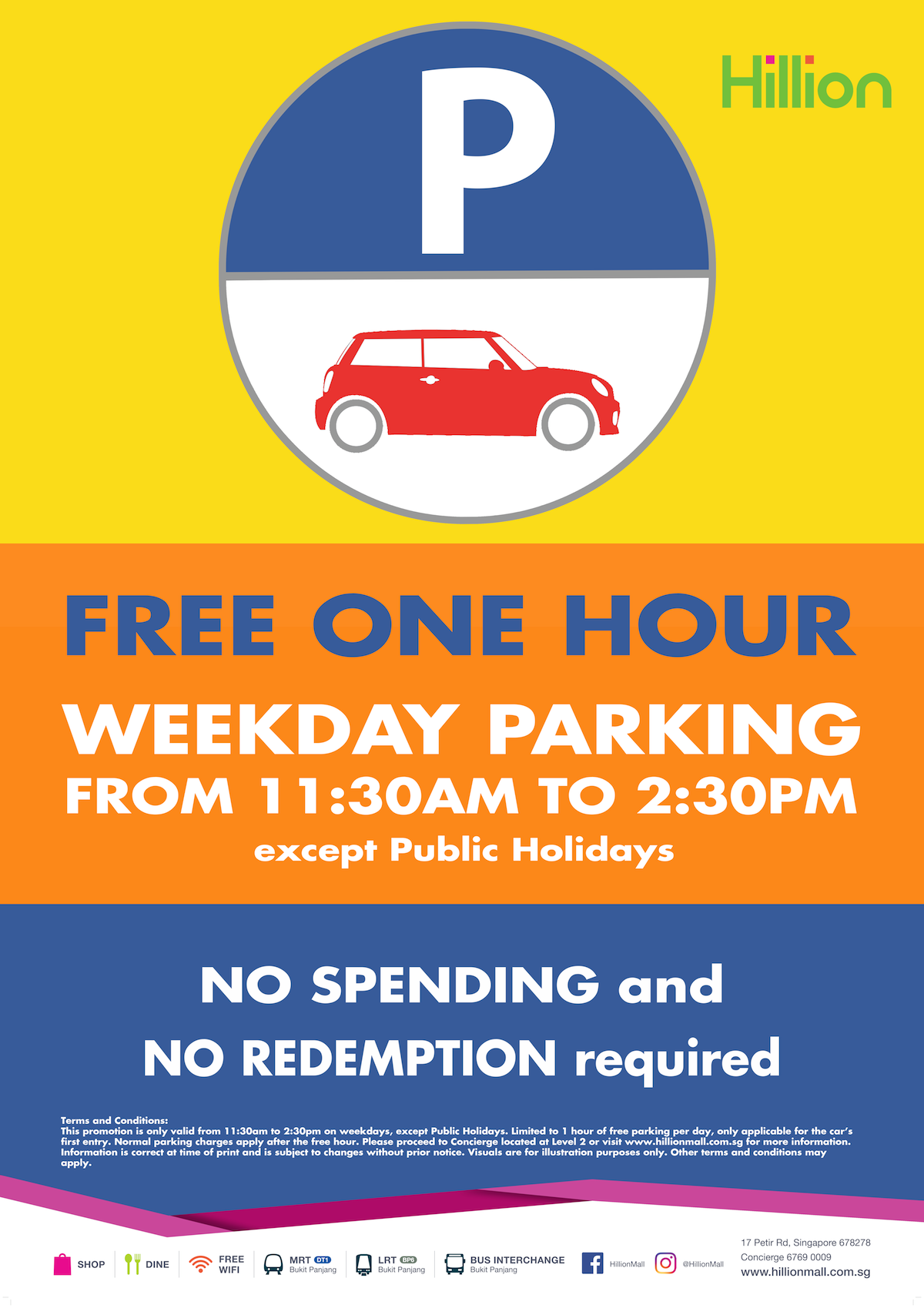 ee8fe4bfc From 2 July onwards, enjoy 1 hour of free* parking from 11:30am to 2:30pm,  on weekdays except Public Holidays! PLUS, no spending and no redemption  required!